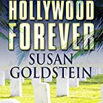Hollywood Forever | Susan T. Goldstein