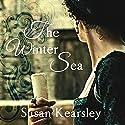 The Winter Sea Hörbuch von Susanna Kearsley Gesprochen von: Rosalyn Landor