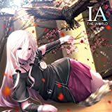 IA THE WORLD ~華~