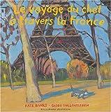 """Afficher """"Le Voyage du chat à travers la France"""""""