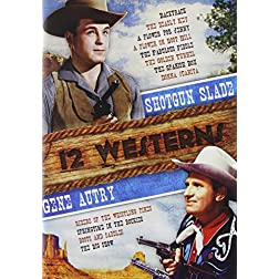 12-Westerns: Gene Autry / Shotgun Slade