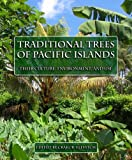 img - for Traditional Trees of Pacific Islands: Their Culture, Environment And Use book / textbook / text book