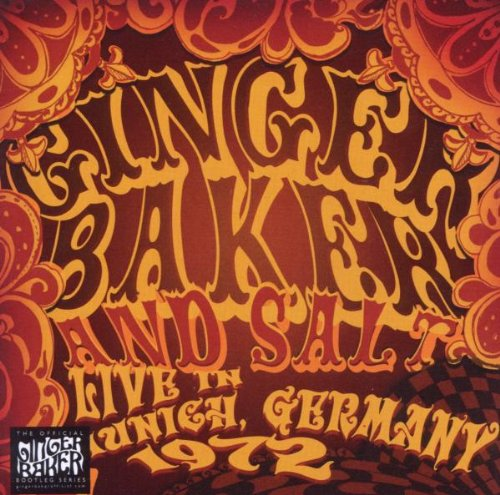 Ginger Baker and Salt: Live in Munich, Germany, 1972 by Ginger Baker
