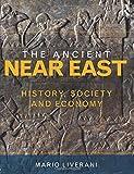 The Ancient Near East: History, Society and Economy