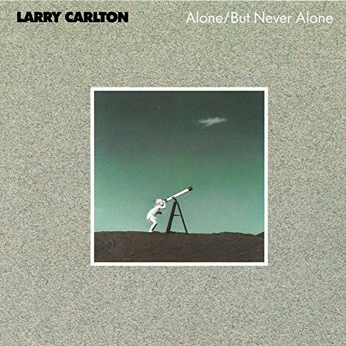 Alone / But Never Alone