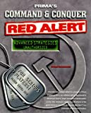 Michael Rymaszewski Command and Conquer: Red Alert (Prima's Unauthorized Secrets of the Games Series): Red Alert Guide