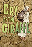 Cry of the Giraffe