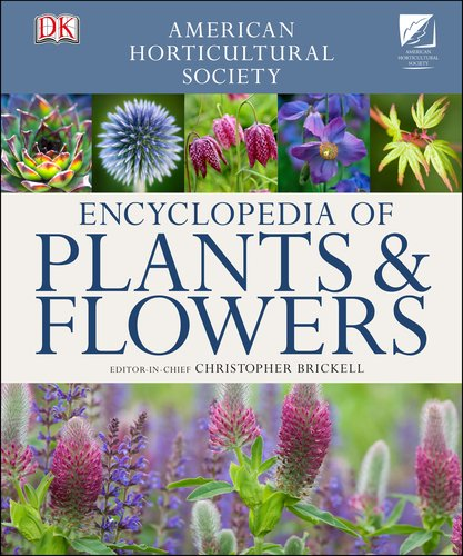 AHS Encyclopedia of Plants and Flowers (American Horticultural Society)