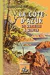 La Cote d'Azur, de Marseille a Menton