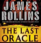 The Last Oracle: A Sigma Force Novel, Book 5 | James Rollins
