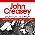 Sport for the Baron: The Baron Series, Book 38
