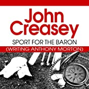 Sport for the Baron: The Baron Series, Book 38 | John Creasey