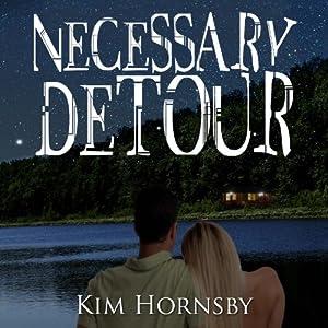 Necessary Detour | [Kim Hornsby]