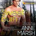 Sweet Burn Audiobook by Anne Marsh Narrated by Noah Michael Levine