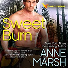 Sweet Burn Audiobook by Anne Marsh Narrated by Noah Michael Levine