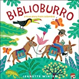 Biblioburro: A True Story from Colombia (English Edition)