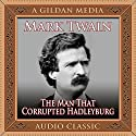 The Man That Corrupted Hadleyburg (       UNABRIDGED) by Mark Twain Narrated by Scott Peterson