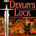 Devlin's Luck: Book I of The Sword of Change (       UNABRIDGED) by Patricia Bray Narrated by Mirron Willis