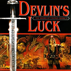Devlin's Luck: Book I of The Sword of Change | [Patricia Bray]