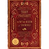 The Wit & Wisdom of Discworldby Terry Pratchett