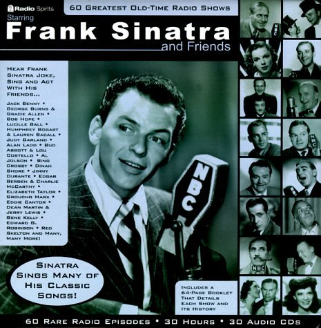 Frank Sinatra - Frank Sinatra and Friends : 60 Greatest Old Time Radio Shows with Book - Zortam Music