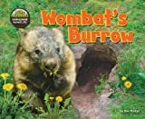 Dee Phillips Wombat's Burrow (Science Slam: The Hole Truth! Underground Animal Life)