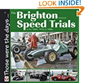 The Brighton National Speed Trials (Those were the days ...)