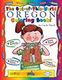 img - for The Out-of-This-World Oregon Coloring Book (The Oregon Experience) book / textbook / text book