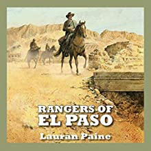 Rangers of El Paso Audiobook by Lauran Paine Narrated by Jeff Harding