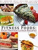 61X5IYGDHFL. SL160  Fitness Foods: High Protein Lunch Recipes