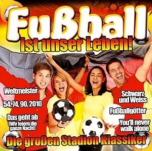 Fußball Ist Unser Leben - Die