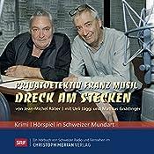Dreck am Stecken (Privatdetektiv Franz Musil 8) | Jean-Michel Räber
