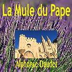 La Mule du Pape | Alphonse Daudet
