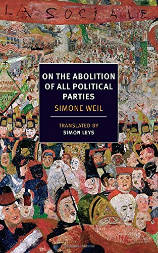 On the Abolition of All Political Parties (NYRB Classics) PDF