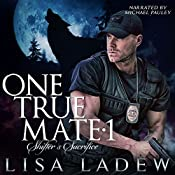 One True Mate 1: Shifter's Sacrifice | Lisa Ladew