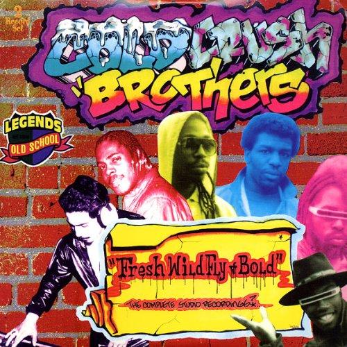 Cold Crush Brothers - Fresh, Wild, Fly & Bold - Zortam Music