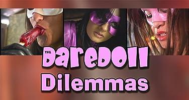 The DareDoll Dilemmas, Episode 15