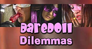 The DareDoll Dilemmas, Episode 15
