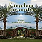 Kingdom Encounters: Keys to Unlocking God's Treasures | Jay W. West,Jason B. West