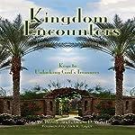 Kingdom Encounters: Keys to Unlocking God's Treasures | Jay W. West,Jason B. West