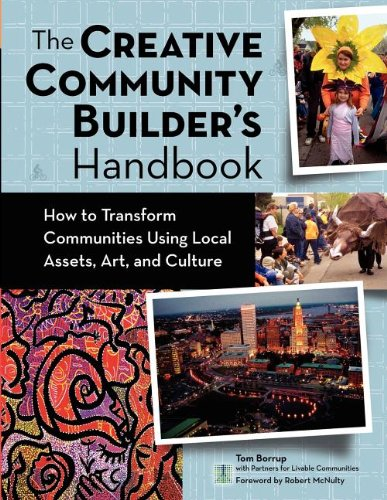Creative Community Builder's Handbook: How to Transform...
