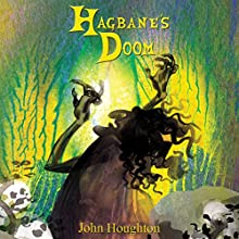 Hagbane's Doom: The Oswain Tales, Book 1 (       UNABRIDGED) by John Houghton Narrated by Justin Sargeant