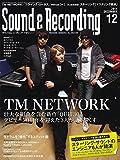 Sound & Recording Magazine (サウンド アンド レコーディング マガジン) 2014年 12月号(音源ダウンロードパスコード付) [雑誌]