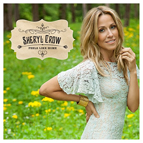 Sheryl Crow - Home - Zortam Music