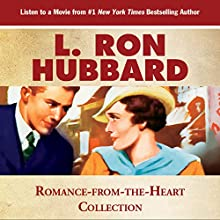 Romance from the Heart Collection: Leaving All the Other Shades to the Imagination (       UNABRIDGED) by L. Ron Hubbard Narrated by R. F. Daly, Chris Emerson, Jim Meskimen, Christina Huntington, Robert Wu, Mark Silverman