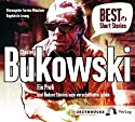 Ein Profi und andere Stories vom verschütteten Leben (Best of Short Stories) Hörbuch von Charles Bukowski Gesprochen von: Torsten Münchow