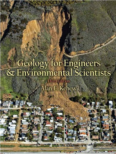Geology for Engineers and Environmental Scientists (3rd...