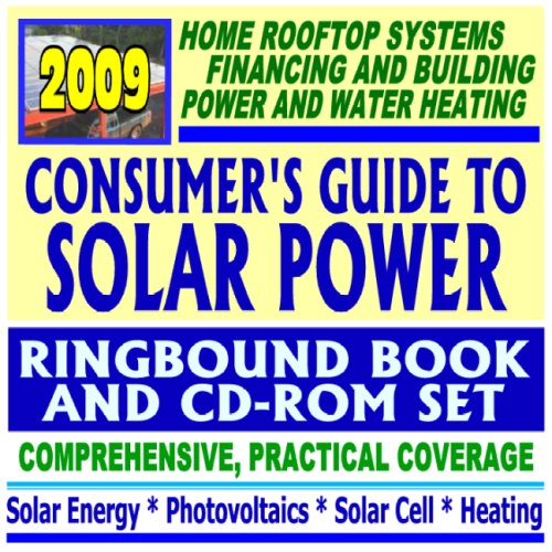 2009 Consumer's Guide to Solar Power