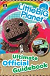 LittleBigPlanet: Ultimate Official Gu...