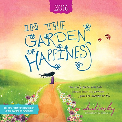 In the Garden of Happiness 2016 Wall Calendar